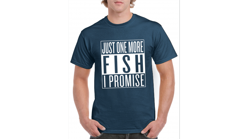 T-shirt Just one more fish I promise